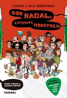 Inmaswan.es Bon Nadal, Estimats Monstres! (L Agus I Els Monstres 9) Image