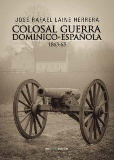 Titantitan.mx Colosal Guerra Dominico-española 1863-65 Image