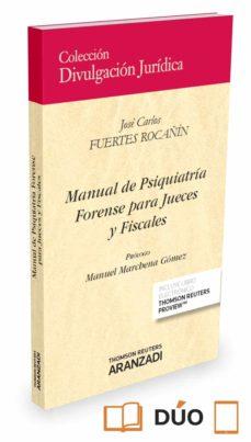 Descargar libros electrónicos gratis para ipad ibooks MANUAL DE PSIQUIATRÍA FORENSE PARA JUECES Y FISCALES de JOSE CARLOS FUERTES ROCAÑIN CHM (Spanish Edition) 9788491520900
