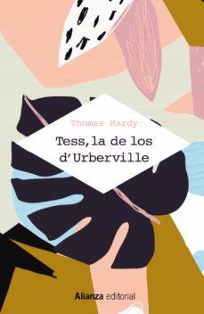 Descarga gratuita de diseño de libro TESS, LA DE LOS D URBERVILLE  (UNA MUJER PURA) 9788491814900 PDF FB2 MOBI de THOMAS HARDY en español