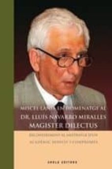 Relaismarechiaro.it Miscel·lania En Homentage Al Dr. Lluis Navarro Miralles: Magister Dilectus Image