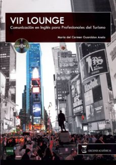 Javiercoterillo.es Vip Lounge Comunicacion En Ingles Para Profesionales Del Turismo (Grado Universitario Turismo) Image