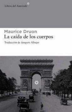 Libros en línea gratis descargar mp3 LA CAIDA DE LOS CUERPOS