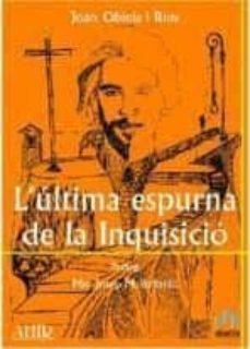 Ojpa.es L Ultima Espurna De La Inquisicio Image