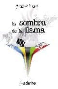 LA SOMBRA DE LA LLAMA - ALFONSO NOAIN   Triangledh.org
