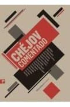 chejov comentado-jon bilbao-9788493824600