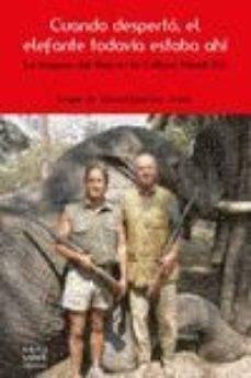 cuando desperto, el elefante todavia estaba ahi-gorka lopez de munain-9788494292200