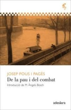 Descargar gratis ebooks epub DE LA PAU I DEL COMBAT in Spanish