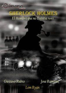 Curiouscongress.es Sherlock Holmes: El Hombre Que No Existía. Parte 1 Image
