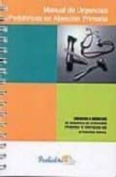 Descarga gratuita de libros de inglés en línea. MANUAL DE URGENCIAS PEDIATRICAS EN ATENCION PRIMARIA en español