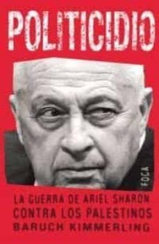 Permacultivo.es Politicidio: La Guerra De Ariel Sharon Contra Los Palestinos Image