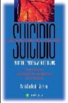suicidio: un libro que puede salvar miles de vidas-pamela rae-jon klimo-9788496665200