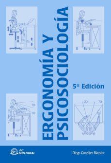 Descargar ERGONOMIA Y PSICOSOCIOLOGIA gratis pdf - leer online