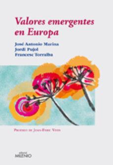 Es gratis descargar ebooks VALORES EMERGENTES EN EUROPA CHM PDF