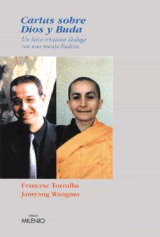cartas sobre dios y buda (e-book epub) (ebook)-francesc torralba-9788497433600