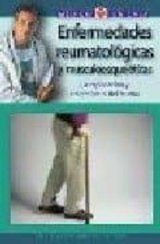 Ebooks gratuitos de descarga directa ENFERMEDADES REUMATOLOGICAS Y MUSCULOESQUELETICAS: LA EXPLICACION Y TRATAMIENTO DEL REUMA MOBI FB2 (Literatura española)