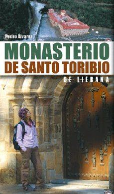 monasterio de santo toribio de liebana-pedro alvarez-9788498290400