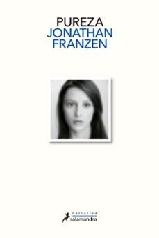 pureza-jonathan franzen-9788498387100