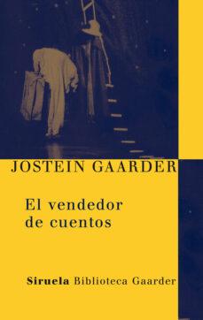 el vendedor de cuentos-jostein gaarder-9788498413700