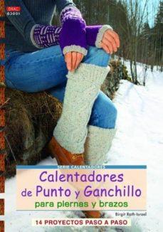 Amazon descargar gratis ebooks CALENTADORES DE PUNTO Y GANCHILLO PARA PIERNAS Y BRAZOS de BIRGIT RATH-ISRAEL 9788498742800 (Spanish Edition) CHM DJVU