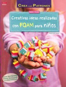Libros de audio gratis para descargar uk CREATIVAS IDEAS REALIZADAS CON FOAM PARA NIÑAS de PASCALE LAMM 9788498744200 CHM RTF PDF