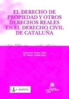 Relaismarechiaro.it El Derecho De Propiedad Y Otros Derechos Reales En El Derecho Civ Il De Cataluña Image
