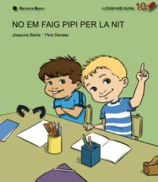 Vinisenzatrucco.it No Em Faig Pipi Per La Nit (Llegim Amb Quina 10) Image