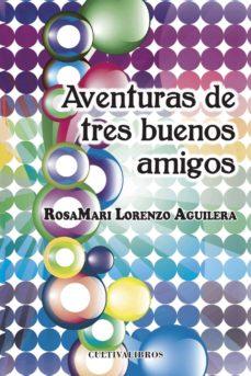 Colorroad.es Aventuras De Tres Buenos Amigos Image