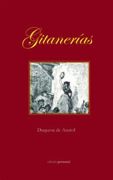 GITANERIAS - DUQUESA DE ANATOL | Triangledh.org