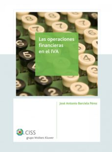 las operaciones financieras en el iva (ebook)-jose antonio barciela perez-9788499544700