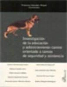 Chapultepecuno.mx Investigacion De La Educacion Y Adiestramiento Canino Orientado A Tareas De Seguridad Y Asistencia Image