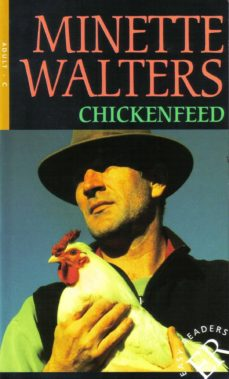 chickenfeed (nivel c (b1) - aproximadamente 1.800 palabras)-minette walters-9788723907400