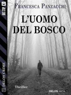 l'uomo del bosco (ebook)-9788825404500