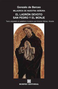 el ladrón devoto. san pedro y el monje (texto adaptado al castellano moderno por antonio gálvez alcaide) (ebook)-antonio galvez alcaide-gonzalo de berceo-cdlap00002700