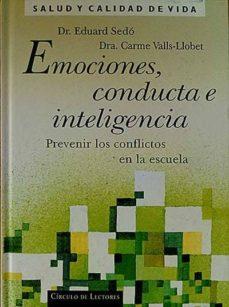 EMOCIONES, CONDUCTA E INTELIGENCIA - DR. EDUARDR SEDÓ; DRA. CARME VALLS- LLOBET | Adahalicante.org