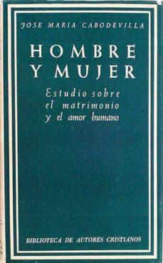 HOMBRE Y MUJER - JOSÉ MARÍA CABODEVILLA | Adahalicante.org