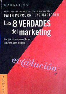 Chapultepecuno.mx Las 8 Verdades Del Marketing Image