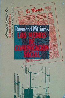LOS MEDIOS DE COMUNICACIÓN SOCIAL - RAYMOND WILLIAMS | Triangledh.org