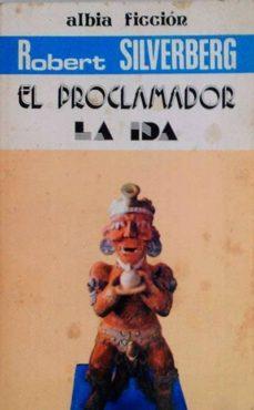 EL PROCLAMADOR - ROBERT SILVERBERG | Adahalicante.org