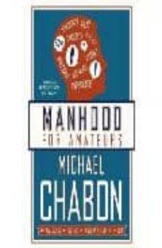 manhood for amateurs-michael chabon-9780007150410