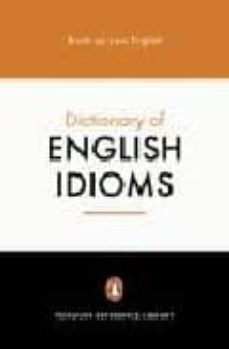 the penguin dictionary of english idioms (2nd ed.)-daphne m. gulland-david hinds-howell-9780140514810