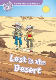 Ebook pdf descarga gratuita OXFORD READ AND IMAGINE 4. LOST IN THE DESERT (+ MP3) de