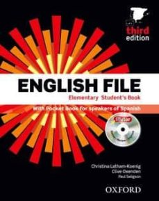 Descargar ENGLISH FILE ELEMENTARY : STUDENT S BOOK + WORKBOOK WIT H KEY + ONLINE SKILLS PRACTICE gratis pdf - leer online