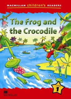 macmillan children´s readers: the frog and the crocodile level 1-9780230402010