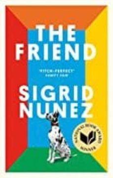 Ebooks gratis descargar en base de datos THE FRIEND de SIGRID NUNEZ