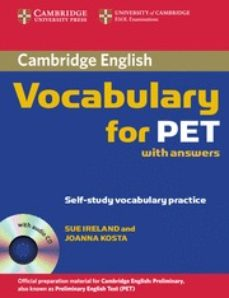 Libros revistas descarga CAMBRIDGE VOCABULARY FOR PET: EDITION WITH ANSWERS AND AUDIO CD de  (Literatura española) 9780521708210