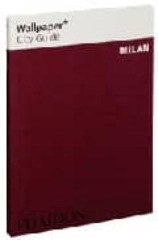 Wallpaper City Guide Milan Vvaa Comprar Libro 9780714846910