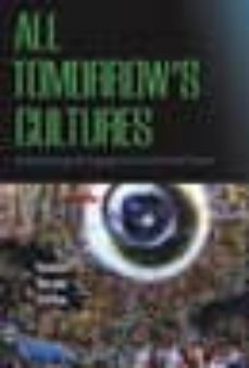 all tomorrow's cultures (ebook)-samuel gerald collins-9780857450210