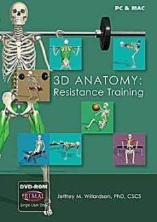 Ebook descargas gratuitas pdf 3D ANATOMY: RESISTANCE TRAINING (DVD-ROM) 9781907061110 de JEFFREY WILLARDSON en español