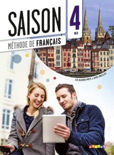 Descarga de libros de texto en línea. SAISON 4, B2 : CAHIER D ACTIVITES (+ 1C AUDIO MP3) (Spanish Edition) de MARION ALCARAZ, ISABELLE CROS 9782278081110